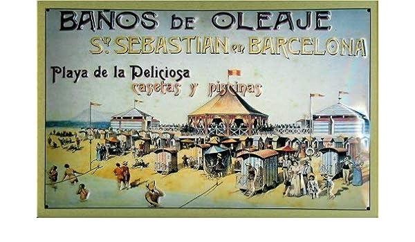 Baños de Oleaje San Sebastian en Barcelona Letrero Letrero de Metal Metal de hoja Metal Metal Lata Firmar 20 x 30 cm: Amazon.es: Hogar