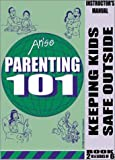 Keeping Kids Safe Outside, Benson, Edmund F. and Benson, Susan, 1586140604