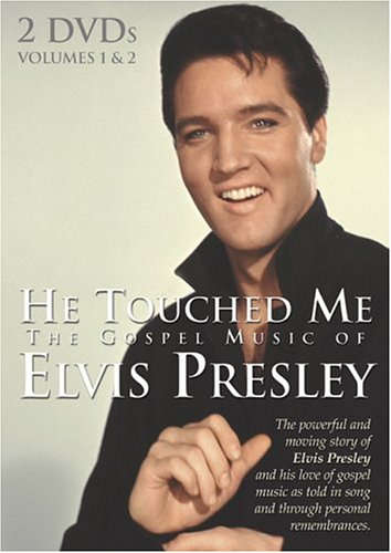 Elvis Presley - Elvis Presley: He Touched Me - The Gospel Music Of Elvis Presley, Vol. 1 & 2 - Zortam Music