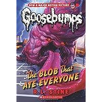 The Blob That Ate Everyone (Classic Goosebumps #28)