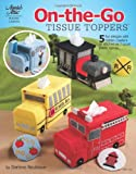 On-the-Go Tissue Toppers, Darlene Neubauer, 1596354135