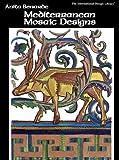 Mediterranean Mosaic Designs, Anita Benarde, 0880450495
