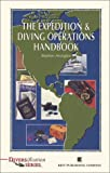 The Expedition and Diving Operations Handbook, Arrington, Stephen, 0941332403