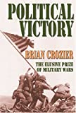 Book cover for Political Victory: The Elusive Prize of Military Wars