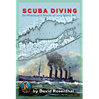 SCUBA DIVING the Wrecks and Shores of Long Island, NY