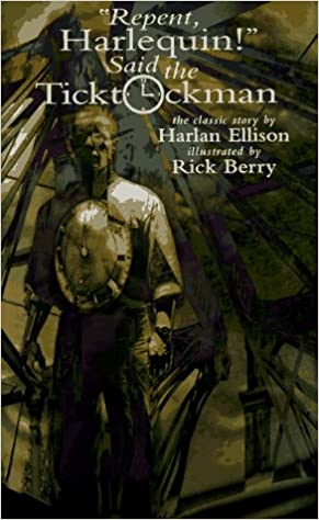 """תוצאת תמונה עבור """"'Repent, Harlequin!' Said the Ticktockman"""""""