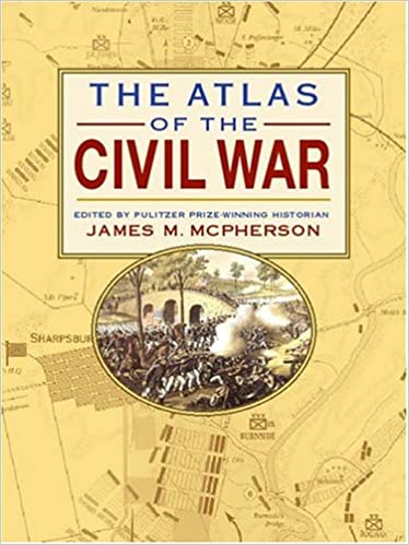 Atlas Of The Civil War: James M. McPherson: 9780762423569: Amazon ...