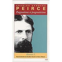 PRAGMATISME ET PRAGMATICISME : OEUVRES PHILOSOPHIQUES T01