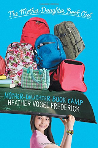 Mother-Daughter Book Camp (The Mother-Daughter Book Club)