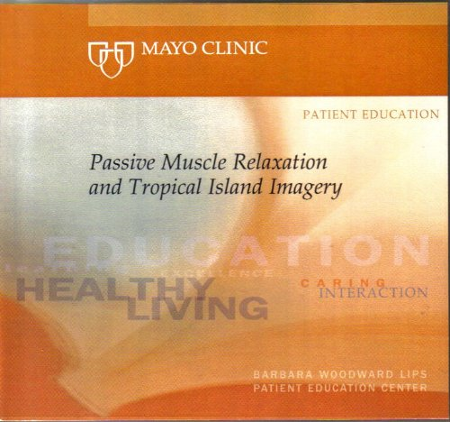 Mayo Clinic Passive Muscle Relaxation and Tropical Island