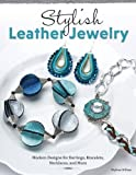 Stylish Leather Jewelry: Modern Designs for Earrings, Bracelets, Necklaces, and More