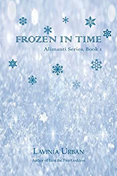 Frozen in Time (Alimanti Book 1) by [Urban, Lavinia]