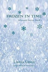 Frozen in Time (Alimanti Book 1)