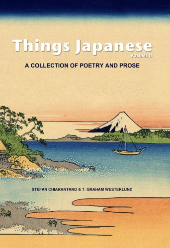 Things Japanese (A collection of poetry and prose Book 2)