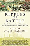 img - for Ripples of Battle: How Wars of the Past Still Determine How We Fight, How We Live, and How We Think book / textbook / text book