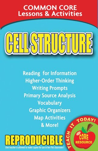 Cell Activity - Cell Structure - Common Core Lessons and Activities