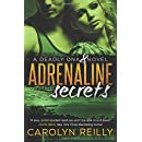 Adrenaline Secrets: A Deadly DNA Novel (The Deadly DNA Series) (Volume 1)