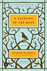 A Blessing on the Moon by Joseph Skibell (2010-09-07) Paperback
