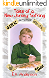 Tales of a New Jersey Nothing: A Memoir