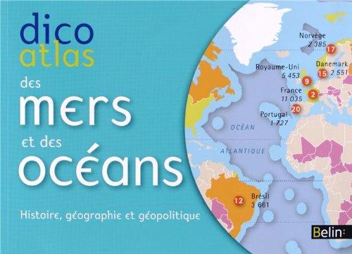 !B.E.S.T Dico atlas des mers et des océans : Histoire, géographie et géopolitique [E.P.U.B]