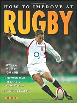 Book How To Improve At Rugby by Jim Drewett (2008-07-03)