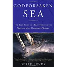 Godforsaken Sea: The True Story of a Race Through the World's Most Dangerous Waters