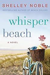 Whisper Beach: A Novel