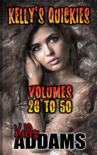 Kelly's Quickies - Volumes 26 to 50 pdf epub