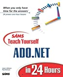 img - for Sams Teach Yourself ADO.NET in 24 Hours by Jason Lefebvre (2002-05-20) book / textbook / text book