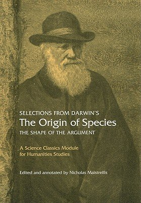 Download Selections from Darwin's the Origin of Species: The Shape of the Argument   [SELECTIONS FROM DARWINS THE OR] [Paperback] pdf epub