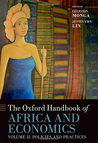 The Oxford Handbook of Africa and Economics: Volume 2: Policies and Practices (Oxford Handbooks) by Oxford University Press