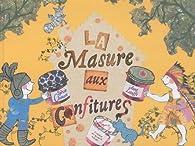 La masure aux confitures par Sylvie Chausse