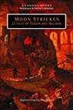 img - for Moon Stricken - 21 Tales of Terror and Macabre book / textbook / text book