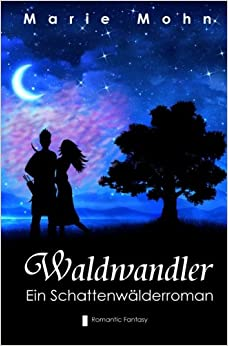 Book Waldwandler: Volume 1 (Schattenwälderromane)