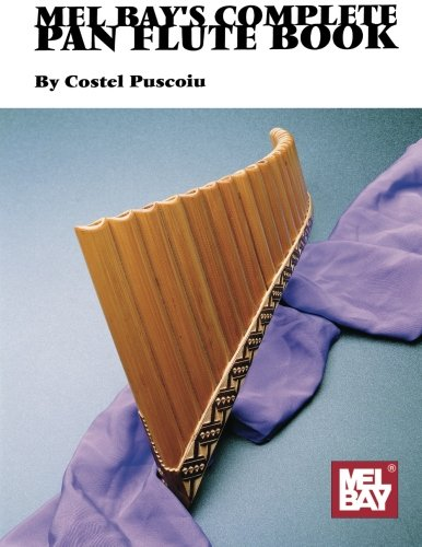 Mel Bay's Complete Pan Flute Book