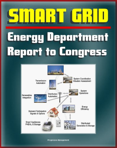 2012 Smart Grid System Report to Congress - Smart Electric Meters, Renewables Integration, Electric Cars and Vehicles, Transmission Automation, Grants and Programs, Cyber Security, Energy Efficiency