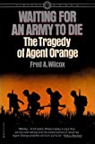 Waiting for an Army to Die, Fred A. Wilcox, 0394715187