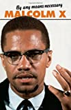 By Any Means Necessary, Malcolm X, 0873487540