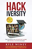 img - for HACKiversity: The Secrets to Achieving More by Doing Less in College book / textbook / text book