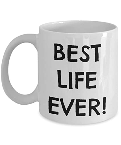 974f74cfe3c Image Unavailable. Image not available for. Color  Inspiration Quote Mug  Best Life Ever Coffee ...
