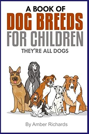A Book of Dog Breeds For Children