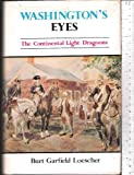 Washington's eyes: The Continental Light Dragoons