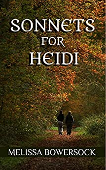 Sonnets for Heidi by [Bowersock, Melissa]