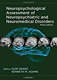 img - for Neuropsychological Assessment of Neuropsychiatric and Neuromedical Disorders book / textbook / text book