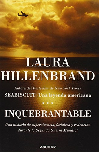 Inquebrantable (Unbroken) (Spanish Edition)