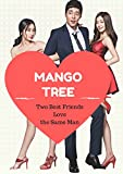 Two Best Friends Love the same man Mango Tree