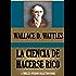 LA CIENCIA DE HACERSE RICO (o Éxito Financiero a través del Pensamiento Creativo) (Timeless Wisdom Collection nº 78) (Spanish Edition)
