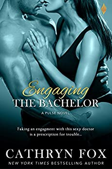 Engaging the Bachelor (The Pulse Series) by [Fox, Cathryn]