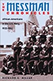 img - for The Messman Chronicles: African-Americans in the U.S. Navy, 1932-1943 Hardcover   January, 2004 book / textbook / text book