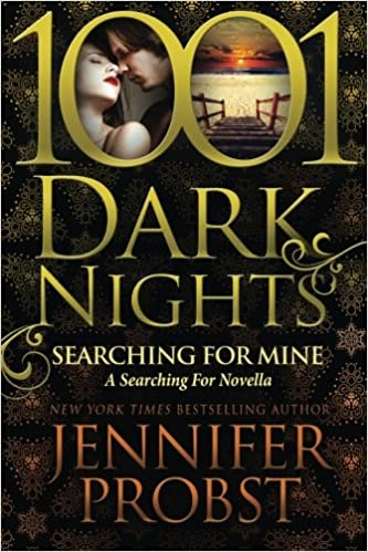Searching for Mine: A Searching For Novella: Jennifer Probst